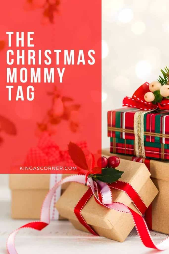 The Christmas Mommy Tag