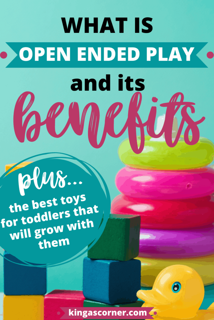 what is open ended play and what are th